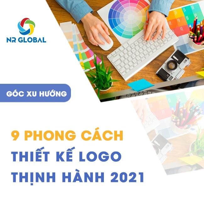 9 PHONG CÁCH THIẾT KẾ LOGO THỊNH HÀNH 2021