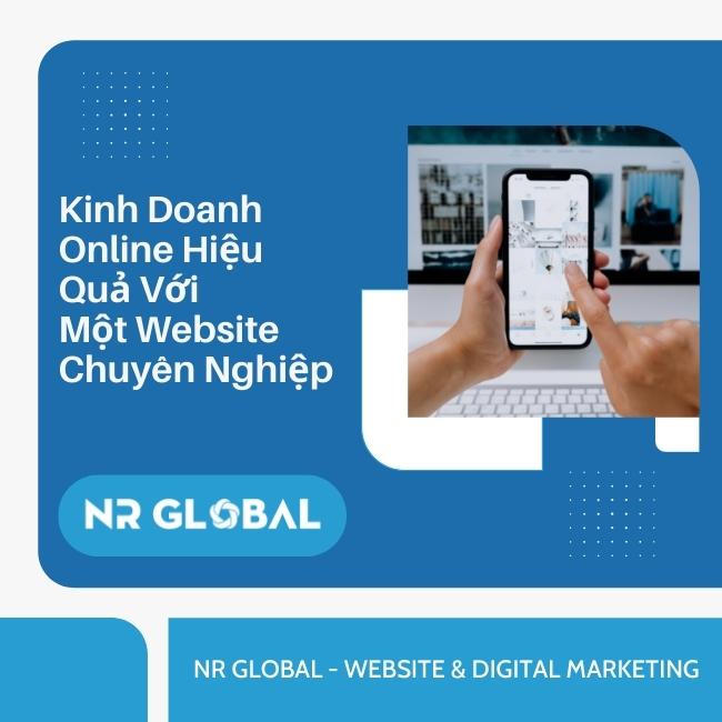 Kinh doanh online hiệu quả với 1 website chuyên nghiệp